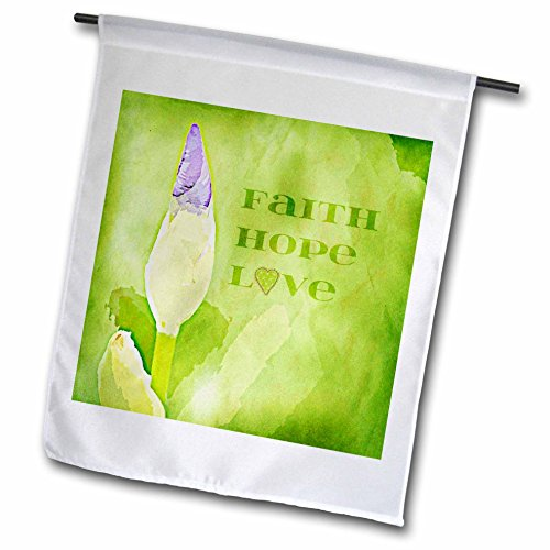 3dRose FL_55627_1 Faith Hope Love Inspirational Iris Blumen Art Garten Flagge 30,5 x 45,7 cm