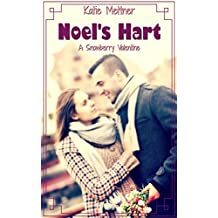 Noel's Hart: A Small Town Minnesota Valentine's Day Romance (The Snowberry Series Book 3)