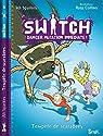 Switch, Tome 6 : Tempête de scarabées par Sparkes