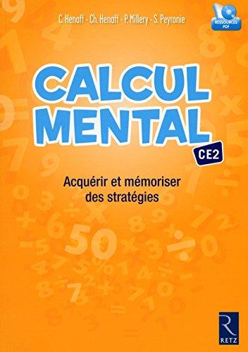 Calcul mental CE2 (+ CD-Rom) - Nouveau programme 2016 par Christian Henaff