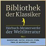 Bibliothek der Klassiker: Hörbuch-Meisterwerke der Weltliteratur, Teil 1 (27 Stunden Novellen, Kurzgeschichten, Märchen, Sagen und Gedichte in einer Box!)