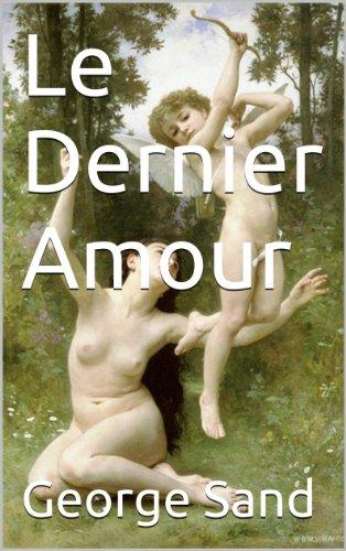 Ebooks télécharger deutsch Le Dernier Amour PDF B00J4WOZ8S