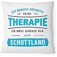 Therapie Schottland Kissen 40x40 cm Spruch Geschenk Idee Urlaub Reise Edinburgh