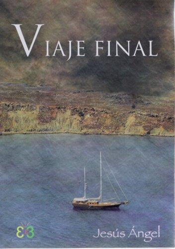 Viaje final: Cuando iba a ser el fin del mundo. por Jesús Ángel