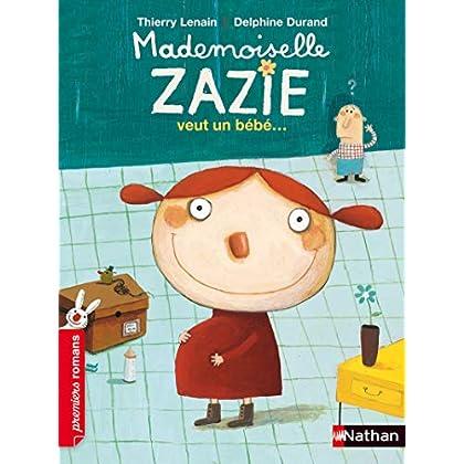 Mademoiselle Zazie veut un bébé - Roman Vivre Ensemble - De 7 à 11 ans