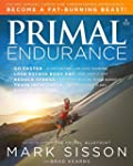 Primal Endurance : Escape chronic car...