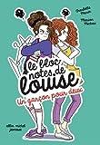 Un garçon pour deux: Le Bloc-notes de Louise - tome 5