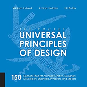diseño web creativo: The Pocket Universal Principles of Design (English Edition)