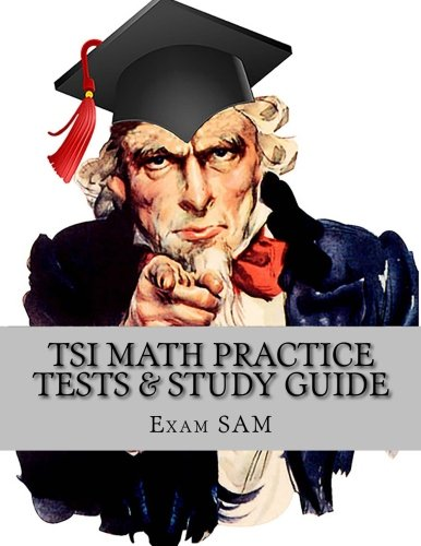 tsi-math-practice-tests-texas-success-initiative-assessment-math-study-guide-with-250-problems-and-s
