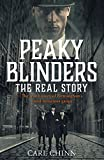Peaky Blinders: The Real Story: The new true history of Birmingham's most notorious gangs (English Edition)