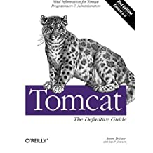 Tomcat: The Definitive Guide by Jason Brittain (2007-11-02)