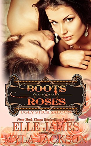 Boots & Roses: Volume 8 (Ugly Stick Saloon)