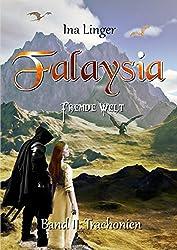 Falaysia - Fremde Welt - Band II: Trachonien