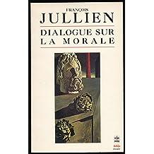 """Dialogue sur la morale - Collection """"Biblio / Essais"""", 1998 - Glossaire des expressions chinoises"""