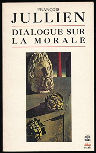 Dialogue sur la morale - Collection
