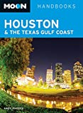 Moon Handbooks Houston & the Texas Gulf Coast by Andy Rhodes front cover