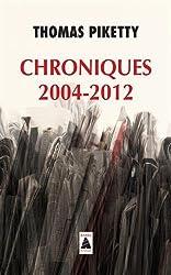 Chroniques 2004-2012 by Thomas Piketty (2015-09-27)