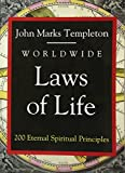 Worldwide Laws of Life: 200 Eternal Spiritual Principles