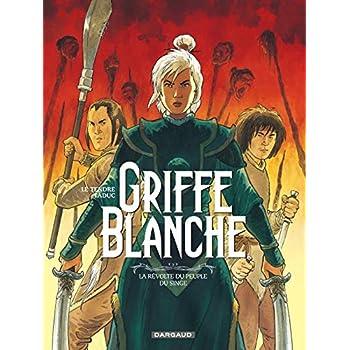 Griffe Blanche - tome 2 - La Révolte du peuple du singe
