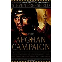 The Afghan Campaign: A Novel by Steven Pressfield (2007-06-05)