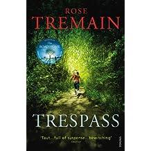 Trespass by Rose Tremain (2011-01-06)
