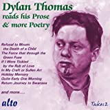 Dylan Thomas Reads His Prose & More Poetry