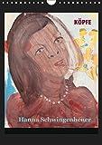 Köpfe 2019 Hanna Schwingenheuer (Wandkalender 2019 DIN A4 hoch): Acrylbilder der Düsseldorfer Künstlerin Hanna Schwingenheuer aus dem fortlaufenden ... (Monatskalender, 14 Seiten ) (CALVENDO Kunst)