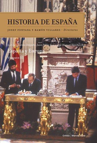 España y Europa: Historia de España Vol. 11 por José Luis García Delgado