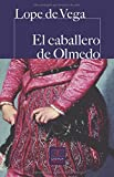 El caballero de Olmedo: 051 (CASTALIA PRIMA C.P.)
