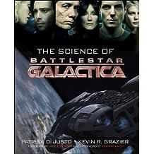 "The Science of ""Battlestar Galactica"""