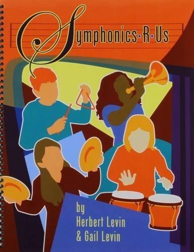 Symphonics R Us by Herbert Levin (2006-12-30)