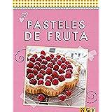 Pasteles de fruta: Refrescantes, dulces e irresistibles (Deliciosas recetas para el verano)