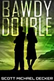 Bawdy Double (Galactic Adventures Book 1) (English Edition)