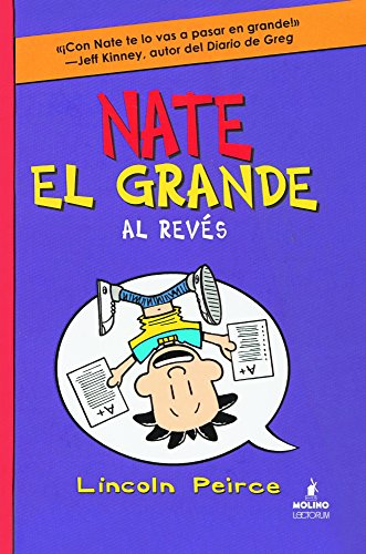 Nate El Grande Al Reves (Big Nate Flips Out) (Nate El Grande/Big Nate)