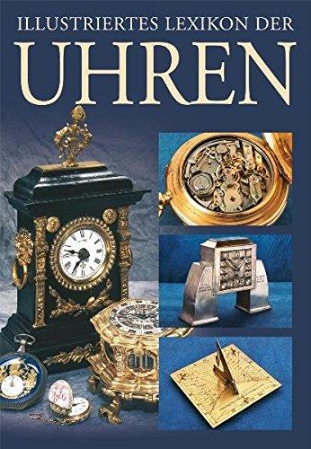 Illustriertes Lexikon der Uhren