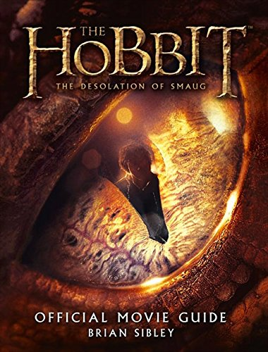 The Hobbit: The Desolation of Smaug - Official Movie Guide par Brian Sibley