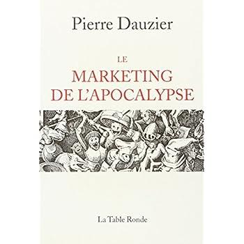 Le Marketing de l'apocalypse