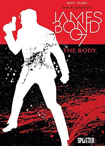 James Bond. Band 8: The Body