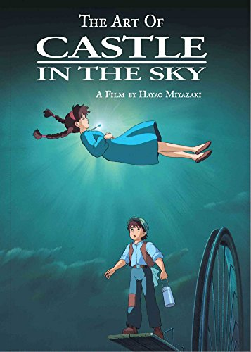 The Art of Castle in the Sky por Hayao Miyazaki