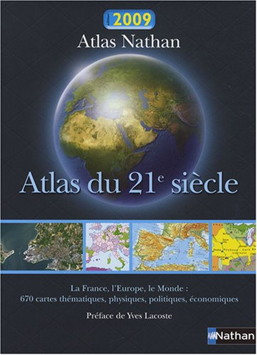 ATLAS DU 21E SIECLE 2009