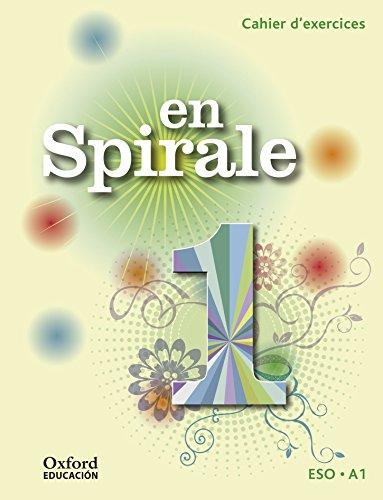 En Spirale 1. Cahier D'exercices (+ Grammaire) - 9788467397604 por Marie Palomino