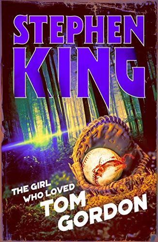 The Girl Who Loved Tom Gordon: Halloween edition (Stories 2019 Ghost Halloween)