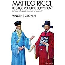 Mattéo Ricci : Le sage venu de l'Occident (Spiritualités) (French Edition)