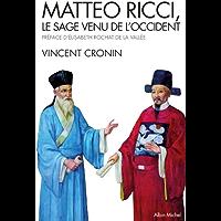Matteo Ricci : Le sage venu de l'Occident
