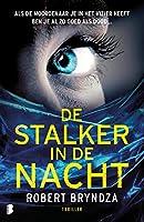 De stalker in de nacht (Erika Foster Book 2)