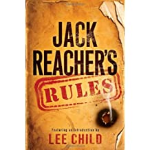 Jack Reacher's Rules by Lee Child (2012-11-06)