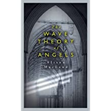 The Wave Theory of Angels