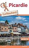 Guide du Routard Picardie 2018/19