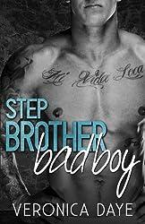 Stepbrother Bad Boy by Veronica Daye (2015-02-26)