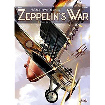 Wunderwaffen présente Zeppelin's war T02